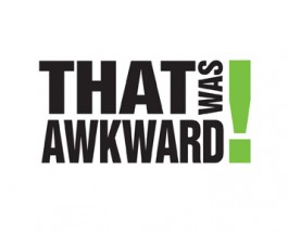 THERE'S ALWAYS A FIRST #AWKWARD