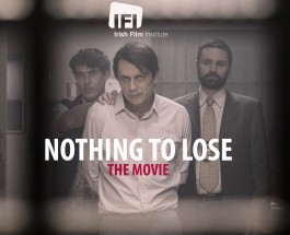 Nothing To Lose – The Movie